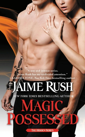 Magic Possessed - The Hidden Series: Book 2 ebook by Jaime Rush