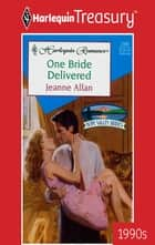 One Bride Delivered ebook by Jeanne Allan