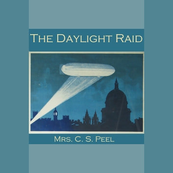 Daylight Raid, The audiobook by C. S. Peel
