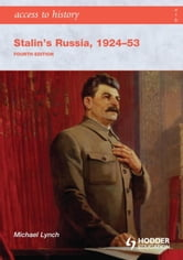 Access to History: Stalin's Russia 1924-53 4th Edition ebook by Michael Lynch