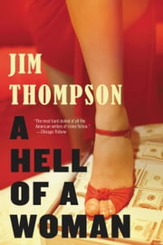 A Hell of a Woman ebook by Jim Thompson