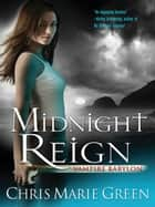 Midnight Reign ebook by Chris Marie Green