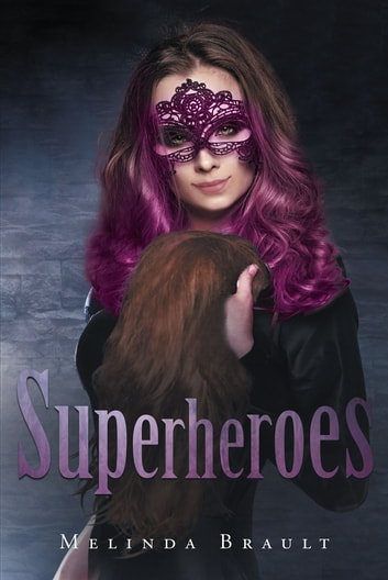 Superheroes ebook by Melinda Brault