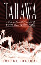 Tarawa ebook by Robert Sherrod