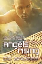 Angels Rising ekitaplar by CC Bridges