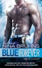 Blue Forever ebook by Nina Bruhns