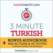 3 Minute Turkish audiobook by Innovative Language Learning, LLC