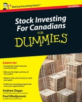 Stock Investing For Canadians For Dummies ebook by Andrew Dagys,Paul Mladjenovic