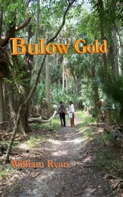 Bulow Gold ebook by Bill Ryan