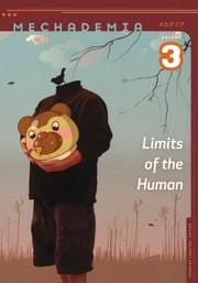 Mechademia 3 - Limits of the Human ebook by Frenchy Lunning