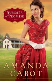 Summer of Promise: A Novel - A Novel ebook by Amanda Cabot