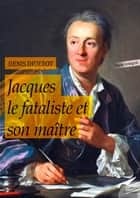 Jacques le fataliste ebook by Denis Diderot
