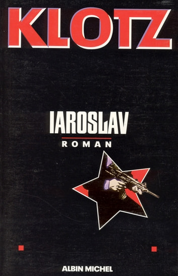 Iaroslav ebook by Claude Klotz