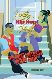 Poetry for the Hip Hop at Heart - N/A ebook by Mickey Bey