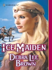 Ice Maiden ebook by Debra Lee Brown