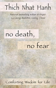 No Death, No Fear ebook by Thich Nhat Hanh
