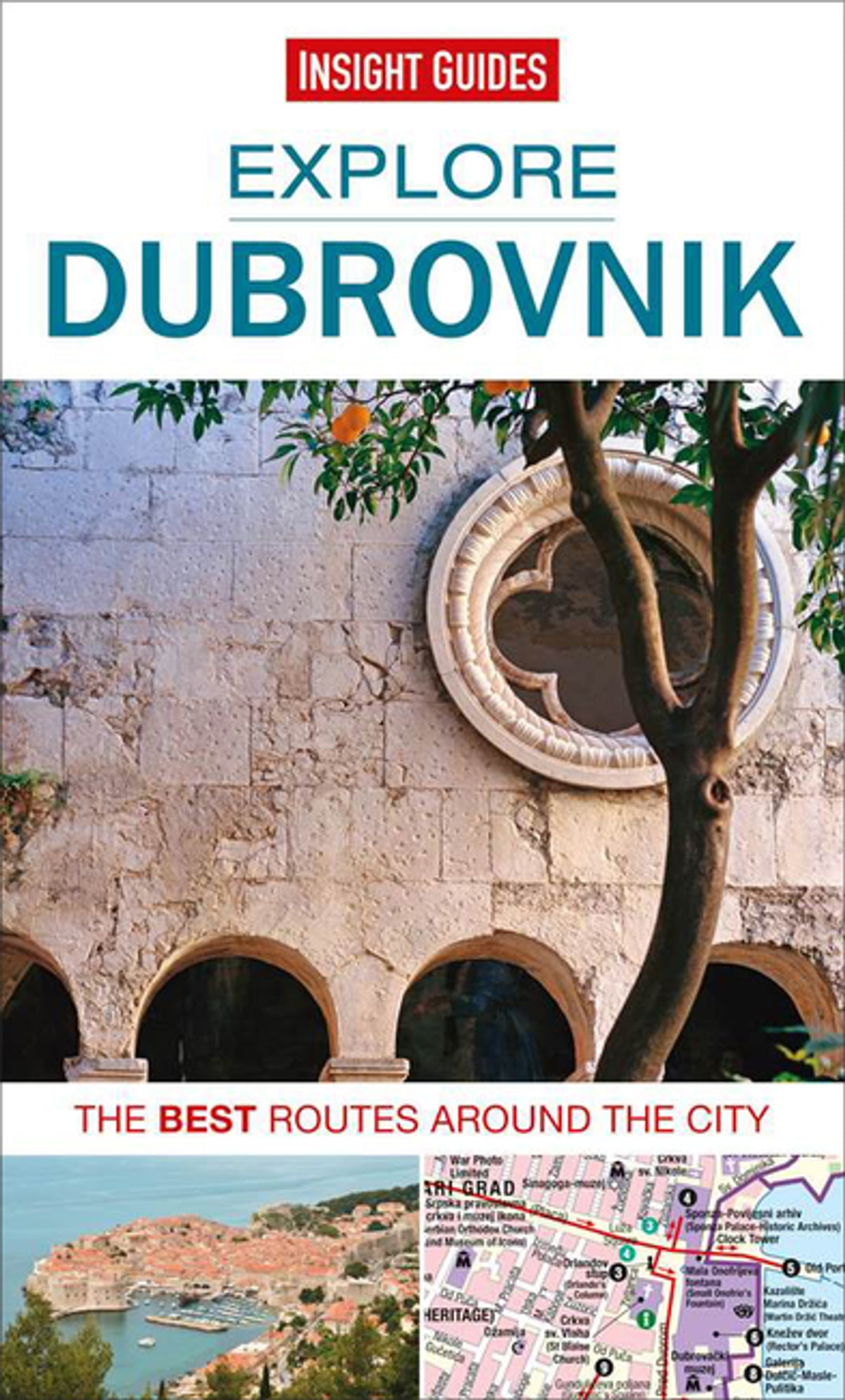 Insight Guides: Explore Dubrovnik eBook by Insight Guides - 9781780058870 |  Rakuten Kobo