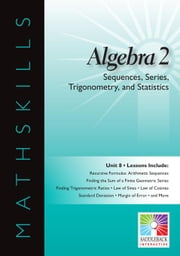 Algebra 2: Sequences, Series, Trigonometry, and Statistics ebook by Kobo.Web.Store.Products.Fields.ContributorFieldViewModel