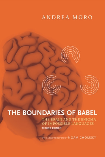 The boundaries of babel ebook di andrea moro 9780262329682 the boundaries of babel the brain and the enigma of impossible languages ebook by andrea fandeluxe