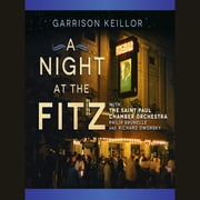 A Night at the Fitz audiobook by Garrison Keillor