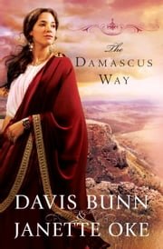 Damascus Way, The (Acts of Faith Book #3) ebook by