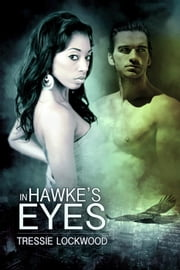 In Hawke's Eyes - Vermont Mates, #2 ebook by Tressie Lockwood