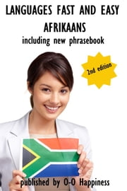 Languages Fast and Easy: Afrikaans ebook by O-O Happiness