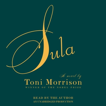 Sula audiobook by Toni Morrison