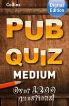 Collins Pub Quiz (Medium) eBook by Collins