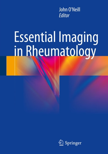 Essential Imaging in Rheumatology ebook by