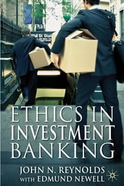 Ethics in Investment Banking ebook by John N. Reynolds,Canon Dr Edmund Newell