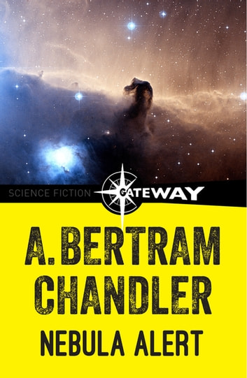 Nebula Alert ebook by A. Bertram Chandler