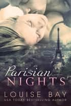 Parisian Nights ebook by