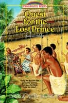 Quest for the Lost Prince - Samuel Morris e-bog by Dave Jackson, Neta Jackson