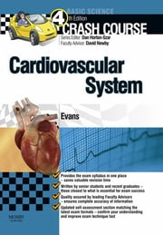 Crash Course Cardiovascular System ebook by Jonathan Evans,Daniel Horton-Szar,David E Newby