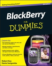BlackBerry For Dummies ebook by Robert Kao,Dante Sarigumba