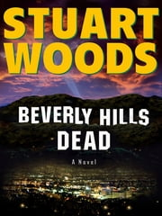 Beverly Hills Dead ebook by Stuart Woods