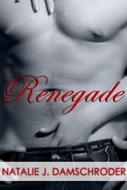 Renegade ebook by Natalie J. Damschroder