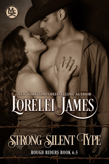 Strong Silent Type ebook by Lorelei James