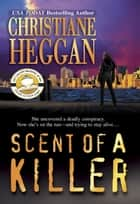 Scent of a Killer ebook by Christiane Heggan