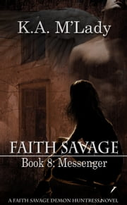 Book 8 - Messenger ebook by K.A. M'Lady