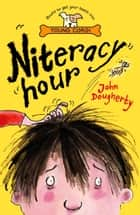Niteracy Hour ebook by John Dougherty