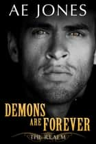 Demons Are Forever ebook by AE Jones