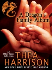 A Dragon's Family Album ebook by Thea Harrison