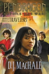 Book Three of the Travelers ebook by D.J. MacHale,Walter Sorrells