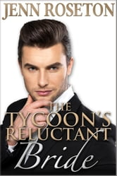 The Tycoon's Reluctant Bride (BBW Romance - Billionaire Brothers 2) - Billionaire Brothers, #2 ebook by Jenn Roseton
