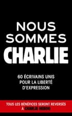 Nous sommes Charlie ebook by