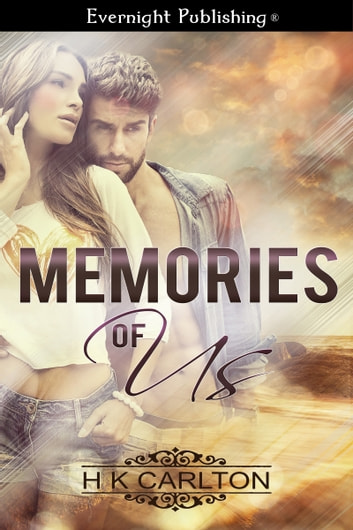 Memories of Us ebook by H. K. Carlton
