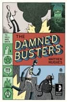 The Damned Busters 電子書 by Matthew Hughes