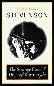 The Strange Case of Dr. Jekyl and Mr. Hyde ebook by Robert Louis Stevenson
